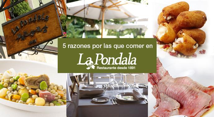 5 razones para comer en la Pondala
